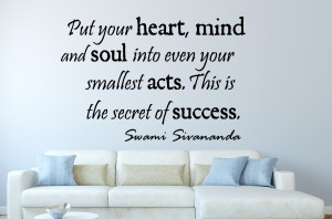 Swami Sivananda Put your ... Inspirational Wall Decal Quotes