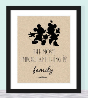 Typographic Print - Walt Disney Quote - Most Important Thing is Family ...