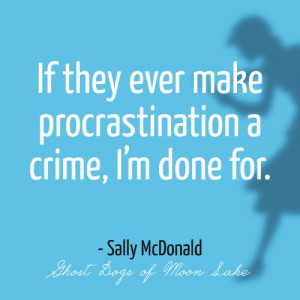 Sally McDonald, Ghost Dogs of Moon Lake- Nancy Drew Quotes