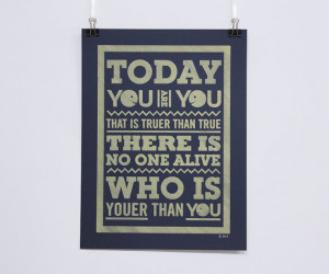 Today You Are You - Dr Seuss Quote - Pen drawn poster