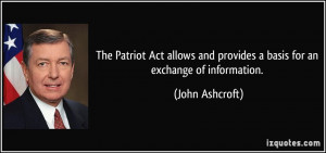 The Patriot Act allows and provides a basis for an exchange of ...
