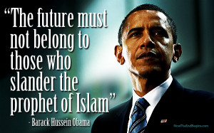... -Blowing Quotes From Barack Hussein Obama On Islam And Christianity