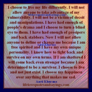 Choose To Live My Life Differently..