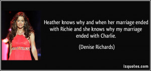 knows why and when her marriage ended with Richie and she knows why ...
