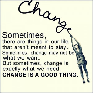 Change is always good!