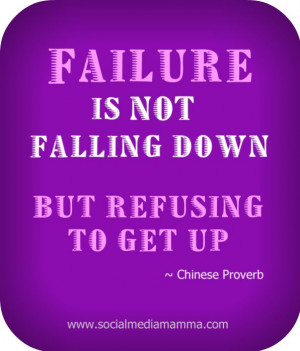 ... down but refusing to get up - Chinese proverb #inspirational #quotes