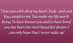 love you with all of my heart body and soul you complete me you make ...