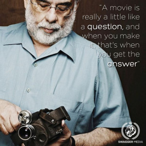 Francis Ford Coppola - Film Director Quotes - Movie Director Quote # ...