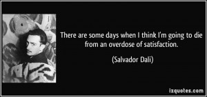 More Salvador Dali Quotes