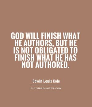 God Quotes Edwin Louis Cole Quotes