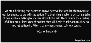 We start believing that someone knows how we feel, and let them ...