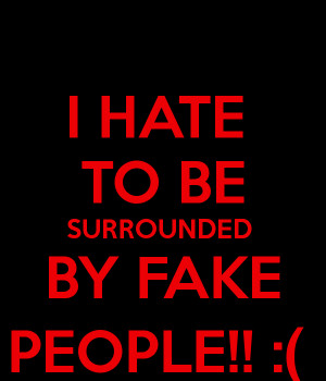 Am Allergic To Fake People Quotes