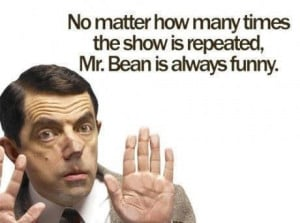 Mr Bean Funny Quotes