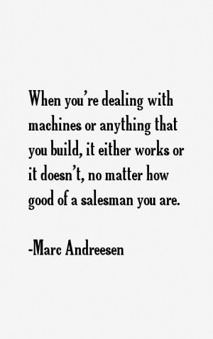 Marc Andreesen Quotes & Sayings