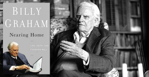 The seminal quote to describe Billy Graham's latest book is found on ...