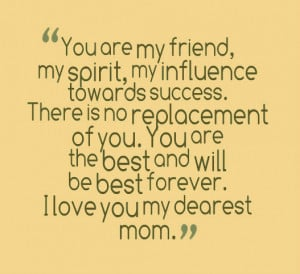 My mom is a spontaneous song of my heart of happiness, comfort and ...
