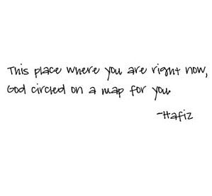 ... now, God circles on a map for you.