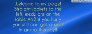 welcome to my page! straight jackets to the left , Pictures , meds are ...