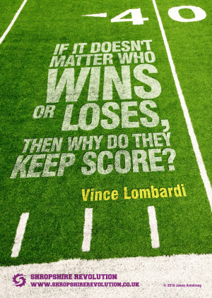 ... American Football team Shropshire Revolution - quote by Vince Lombardi