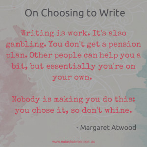 Margaret Atwood's advice on writing | www.natashalester.com.au