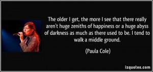 More Paula Cole Quotes