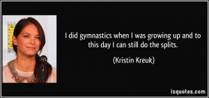 did gymnastics when I was growing up and to this day I can still do ...