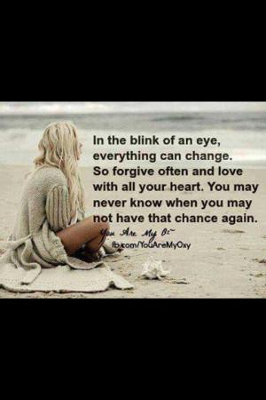 Appreciate life and appreciate love...