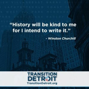 Mayor-elect Mike Duggan's Transition team posted a quote from Winston ...