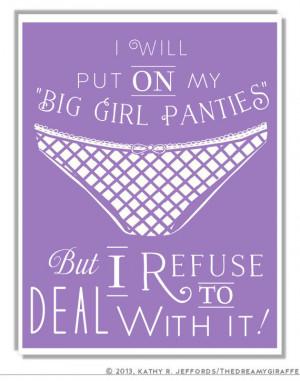 Put Your Big Girl Panties