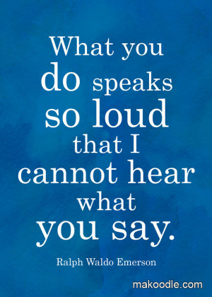 What You Do Is So Loud – Free Printable