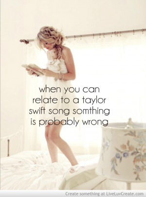 Taylor Swift Inspirational Quotes