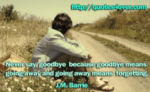 going away and going away means forgetting # goodbye # picturequotes ...
