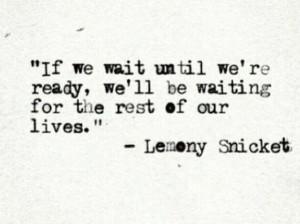 Lemony Snicket Quote