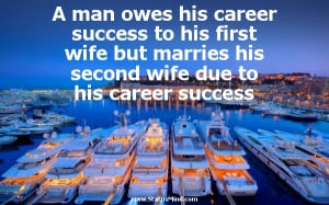 ... his first wife but marries his second wife due to his career success