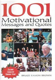 ... Quotations for Athletes and Coaches: Teaching Character Through Sport