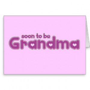 soon_to_be_grandma_card-rd540b2db53384d27a2794f36f2b778bc_xvuak_8byvr ...