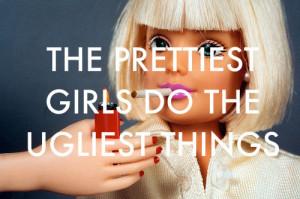 barbie, girls, pretty, quote, smoking, true, ugly