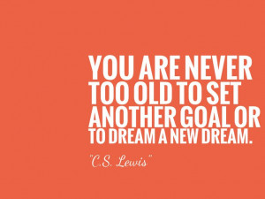 You are never too old...☀ rise and shine ☀