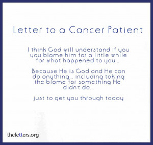 Letter to Cancer Patient | Thoughts About God