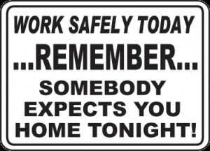 Work Safety Today Sign - D3930. Safety Slogan Signs by SafetySign.com.