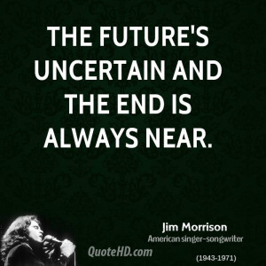The Future Uncertain...