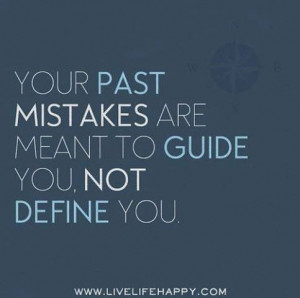 Your past mistakes are a guide #quotes