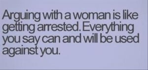 argueing with a woman, funny quotes