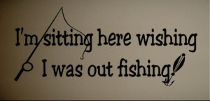 ... Quote Vinyl Wall Decal Wish I was Fishing Funny Quote Art(China