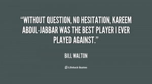 Without question, no hesitation, Kareem Abdul-Jabbar was the best ...