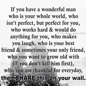 If you have a wonderful husband...