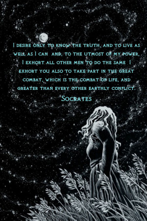 ... To Live As Well As I Can And To The Utmost Of My Power - Truth Quote