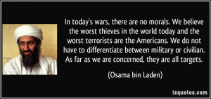In today's wars, there are no morals. We believe the worst thieves in ...