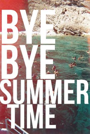 Bye Bye Summer Time