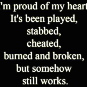 He Broke My Heart Quotes But I Still Love Him Quotes (4)